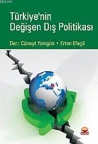 Türkiye 'nin Değişen Dış Politıkası