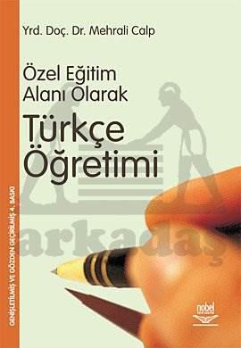 Özel Öğretim Alanı Olarak Türkçe Öğretimi
