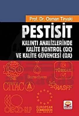 Pestisit - Kalıntı Analizlerinde Kalite Kontrol (QC) ve Kalite Güvencesi (QA)