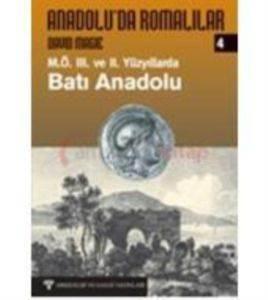 Batı Anadoluda Romalılar-4 M.Ö.3.Ve 2.Yüzyıllarda Batı Anadolu