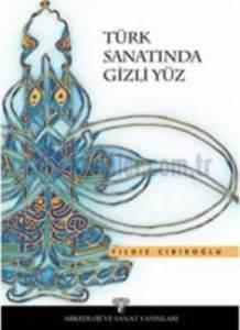 Türk Sanatında Gizli Yüz