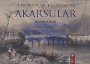Türkiyenin Tarihi Coğrafyası Akarsular