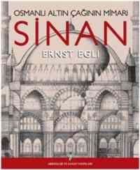 Osmanlı Altın Çağının Mimarı Sinan