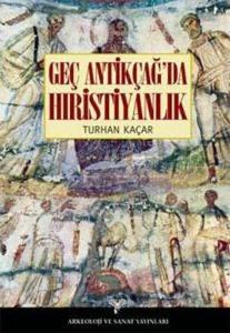 Genç Antikçağ'da Hıristiyanlık