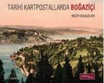 Tarihi Kartpostallarda Boğaziçi