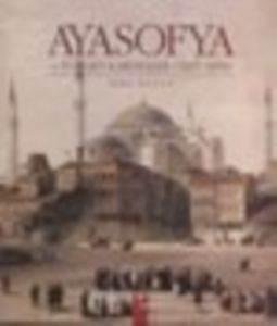 Ayasofya Ve Fossati Kardeşler (1847-1858)