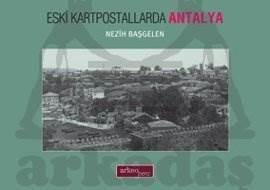 Eski Kartpostallarda Antalya