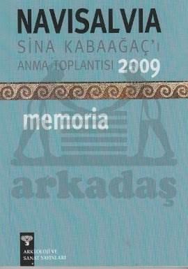 Navisalvia Sina Kabaağaç'ı Anma Toplantısı 2009 Memoria
