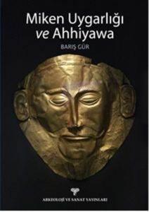 Miken Uygarlığı ve Ahhiyawa