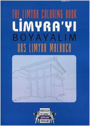 The Limyra Coloringbook Limyrayı Boyayalım Das Limyra Malbuch
