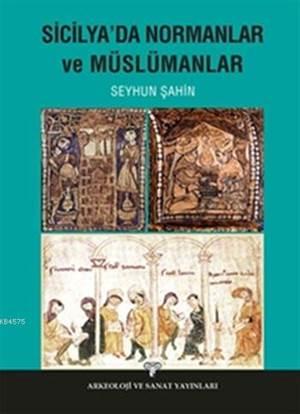Sicilya'da Normanlar Ve Müslümanlar