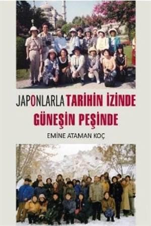 Japonlarla Tarihin İzinde Güneşin İzinde