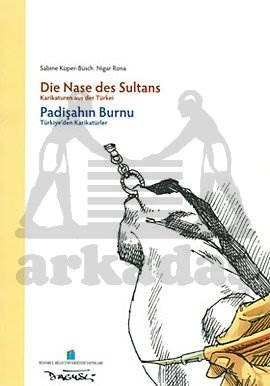 Padişahın Burnu: Türkiye'den Karikatürler