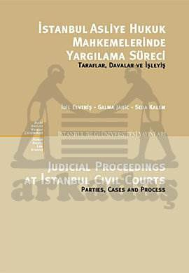 İstanbul Asliye Hukuk Mahkemelerinde Yargılanma Süreci