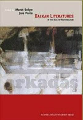 Balkan Literatures in the era of Nationalism