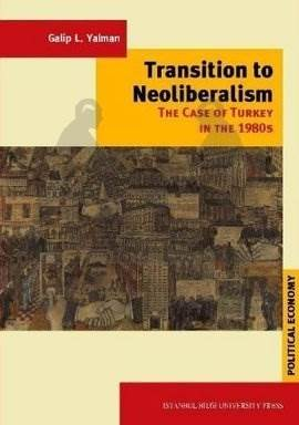 Transition to Neoliberalism: The Case of Turkey in 1980's
