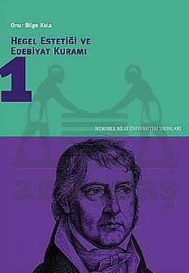 Hegel Estetiği ve Edebiyat Kuramı 1