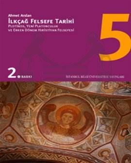İlkçağ Felsefe Tarihi 5. Cilt