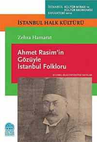 Ahmet Rasimin Gözüyle İstanbul Folklorü