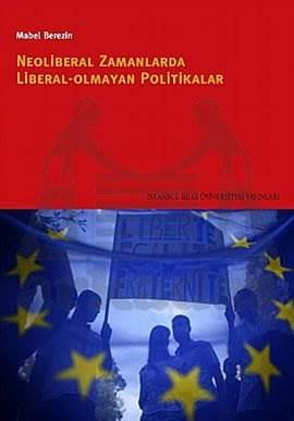 Neoliberal Zamanlarda Liberal Olmayan Politikalar