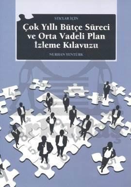 Çok Yıllı Bütçe Süreci ve Orta Vadeli Plan İzleme Kılavuzu