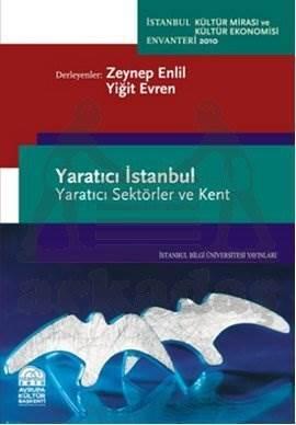 Yaratıcı İstanbul: Yaratıcı Sektörler ve Kent