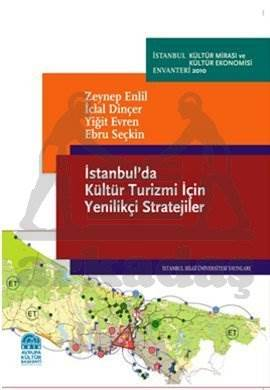 İstanbul'da Kültür Turizmi İçin Yenilikçi Stratejiler