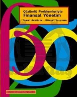 Çözümlü Problemleriyle Finansal Yönetim