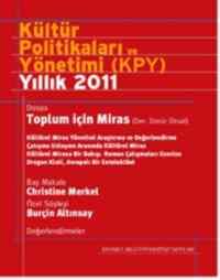 Kültür Politikaları Ve Yönetimi Yıllık 2011