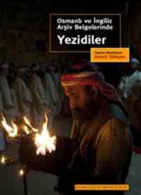 Osmanlı Ve İngiliz Arşiv Belgelerinde Yezidiler