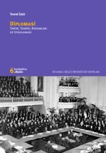Diplomasi Tarihi Teorisi Kurumları ve Uygulaması