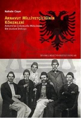 Arnavutluk Milliyetçiliğinin Kökenleri