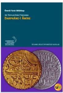 18. Yüzyılın İkinci Yarısında Darphane-i Amire
