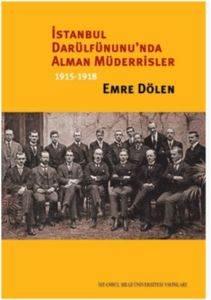 İstanbul Darülfünunu'nda Alman Müderrisler 1915-1918