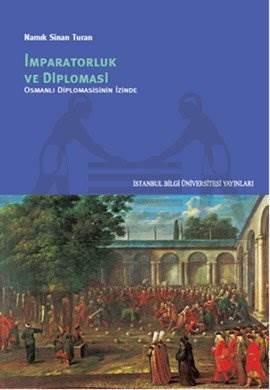 Imparatorluk ve Diplomasi