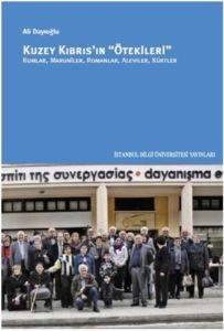 Kuzey Kıbrıs'ın Ötekileri Rumlar. Maruniler, Romanlar, Aleviler, Kürtler