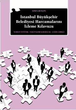 STK'lar İçin İstanbul Büyük Şehir Belediyesi Harcamalarınızı İzleme Klavuzu
