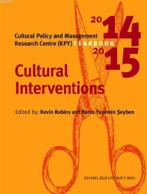 Cultural Policy And Management Yearbook 2014-2015; Cultural Interventions