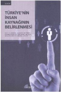 Türkiyenin İnsan Kaynağının Belirlenmesi