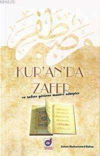 Kur'an'da Zafer; Ve Zafere Götüren Manevi Sebepler