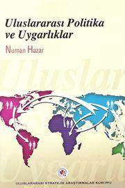 Uluslararası Politika Ve Uygarlıklar
