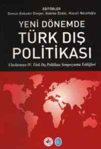 Yeni Dönemde Türk Dış Politikası
