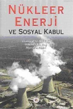 Nükleer Enerji Ve Sosyal Kabul