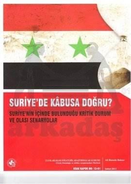 Suriye'de Kabusa Doğru?