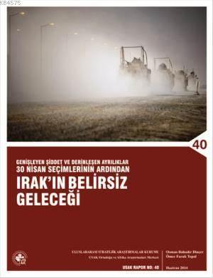 Irak'ın Belirsiz Geleceği