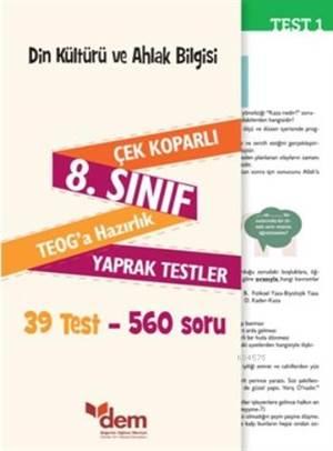 Dem 8. Sınıf Teog Din Kültürü Ve Ahlak Bilgisi Çek Koparlı Yaprak Testler