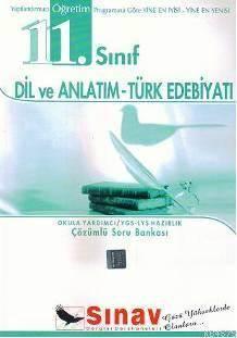 11. Sınıf Dil Ve Anlatım Türk Edebiyatı Çözümlü Soru Bankası