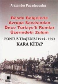 Pontus Trajedisi 1914-1922 Kara Kitap