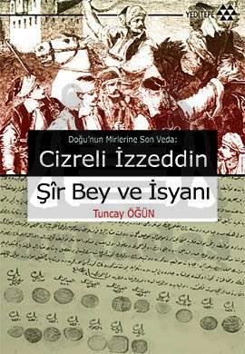 Cizreli İzzeddin Şir Bey ve isyani