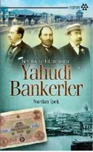Selanik ve İstanbul'da Yahudi Bankerler